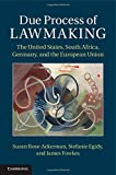 img - for Due Process of Lawmaking: The United States, South Africa, Germany, and the European Union book / textbook / text book