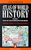 img - for The Penguin Atlas of World History: From the French Revolution to the Present v.2 (Vol 2) book / textbook / text book