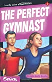 img - for The Perfect Gymnast (Lorimer Sports Stories) book / textbook / text book