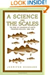 A Science on the Scales: The Rise of...