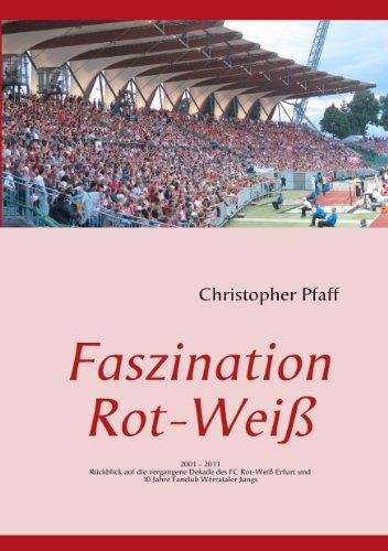 faszination-rot-weiss-2001-2011-10-jahre-rwe-fanclub-werrataler-jungs