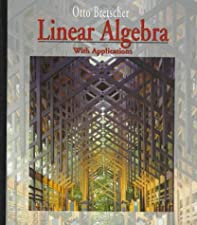 Linear Algebra with Applications by Otto Bretscher