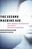 img - for The Second Machine Age: Work, Progress, and Prosperity in a Time of Brilliant Technologies book / textbook / text book