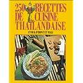 250 recettes de cuisine tha�landaise