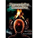 Perseguições Obsessivas