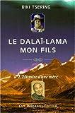 echange, troc Tsering - Le dalai lama - mon fils