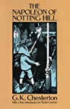 The Napoleon of Notting Hill (Dover Books on Literature & Drama)