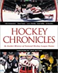 Hockey Chronicles: An Insider History...