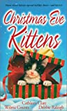 img - for Christmas Eve Kittens (Zebra Regency Romance) book / textbook / text book