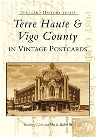 Terre Haute and  Vigo County in Vintage Postcards   (IN)   (Postcard History Series)