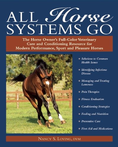 All Horse Systems Go: The Horse Owner's Full-Color...