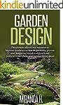 Garden Design: The Ultimate Education...