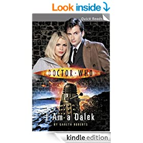 Doctor Who: I Am a Dalek (Doctor Who: Quick Reads)