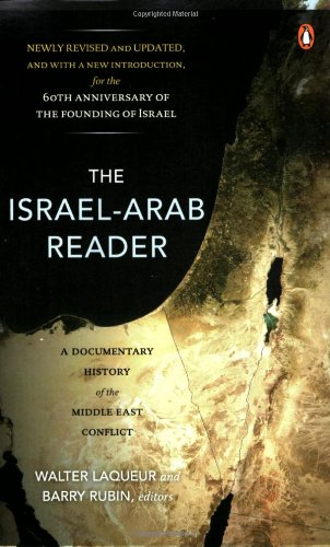 The Israel-Arab Reader: A Documentary History of the...