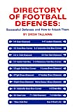 Directory of football defenses: Successful defenses and how to attack them