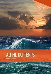 Au fil du temps par Françoise Chapron