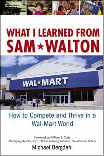 a description of wal mart success which was started by sam walton Wage and wal-mart essays  wal-mart was founded by a man named sam walton in the 1950's who started with a one  sam walton had to success.