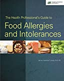 img - for The Health Professional's Guide to Food Allergies and Intolerances book / textbook / text book