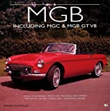 David Knowles MGB: Including MGC and MGB GT V8 (Landmarques)