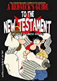 A Rednecks Guide To The New Testament: 7th Anniversary Complete Edition