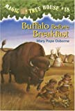 Magic Tree House #18: Buffalo Before Breakfast (A Stepping Stone Book(TM))