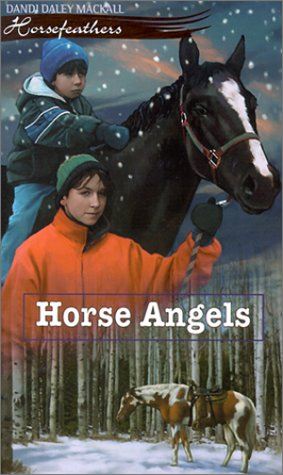 Horse Angels, Dandi Daley Mackall