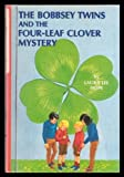 The Bobbsey Twins and the Four-leaf Clover Mystery (Bobbsey Twins, 19) (0448080192) by Hope, Laura Lee