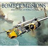 Bomber Missions: Aviation Art of World War II