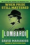 When Pride Still Mattered: Lombardi (1451611455) by Maraniss, David