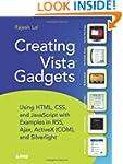 Creating Vista Gadgets: Using HTML, C...