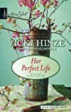 Her Perfect Life (Signature Select)