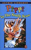 Pippi in the South Seas (0140309586) by Lindgren, Astrid