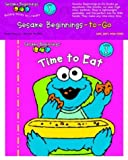 Sesame Beginnings to Go: Time to Eat (0375828737) by Tabby, Abigail