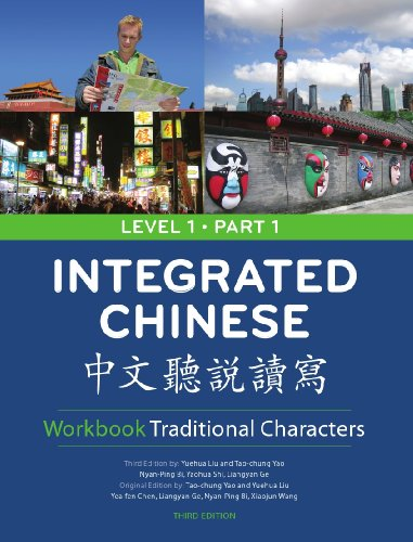 Integrated Chinese: Level 1, Part 1 (Traditional...