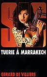 echange, troc Gérard de Villiers - Tuerie à Marrakech