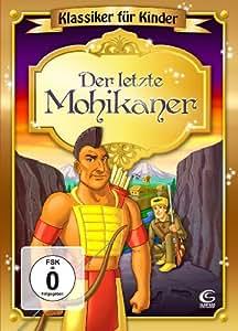 Der letzte Mohikaner - Klassiker für Kinder