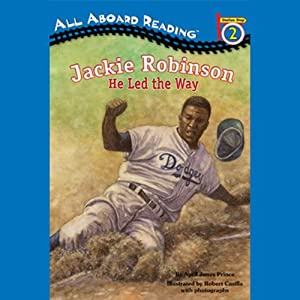 Jackie Robinson: He Led the Way | [April Jones Prince]