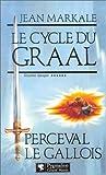 echange, troc Jean Markale - Le cycle du Graal