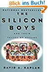 The Silicon Boys: And Their Valley of...