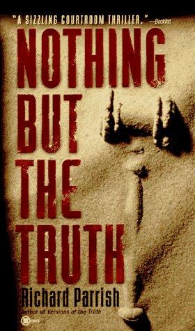 Nothing but the Truth: A Joshua Rabb Novel (Joshua Rabb Novels), RICHARD PARRISH