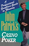 John Patrick's Casino Poker: A Professional Gambler's Guide to Winning (0818405929) by Patrick, John