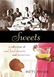  : Sweets: A Collection of Soul Food Desserts and Memories