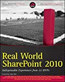 img - for Real World SharePoint 2010: Indispensable Experiences from 22 MVPs book / textbook / text book