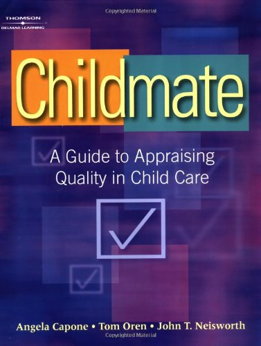 Childmate: A Guide to Appraising Quality Childcare