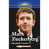 Mark Zuckerberg: Facebook Creatordi Adam Woog