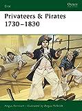 Privateers & Pirates 1730-1830 (Elite) (1841760161) by Konstam, Angus