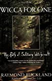 img - for Wicca For One: The Path Of Solitary Witchcraft book / textbook / text book