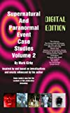 img - for Supernatural and Paranormal Event Case Studies Volume 2 book / textbook / text book