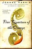 Five Quarters of the Orange Joanne Harris