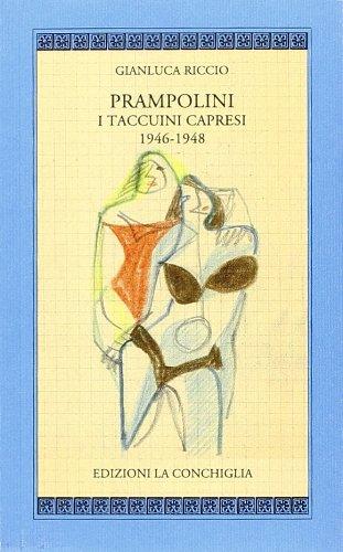 Prampolini. I taccuini capresi 1946-1948